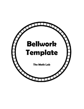 Bellwork Template