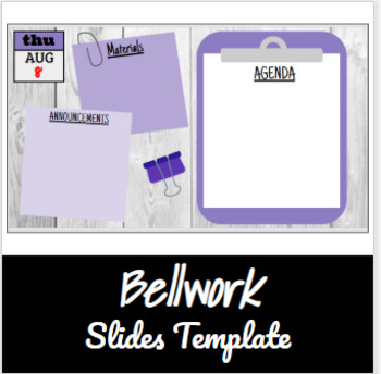 Bellwork Template Slides- Clipboard/Post-its