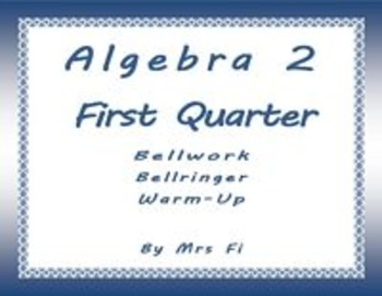 Bellwork_Bellringer_Warmup - First Quarter of Algebra