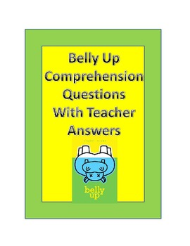Belly Up Comprehension Questions Short Answer