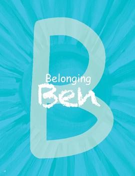 Belonging Ben - Teamwork, Community, Connectedness