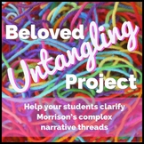 """Toni Morrison's Beloved """"Untangling Project"""" AP Lang and/o"""