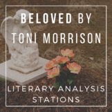 Beloved by Toni Morrison - Literary Analysis Stations for