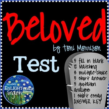 Beloved by Toni Morrison Test with Answer Key