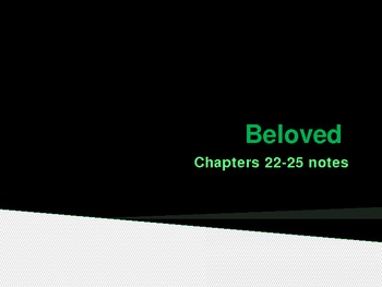 Beloved by Toni Morrison chapters 22-25 analysis notes