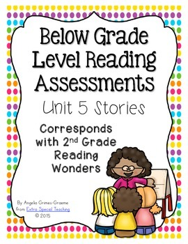 Below Grade Level Assessments for Reading Wonders Grade 2 Unit 5 (freebie)