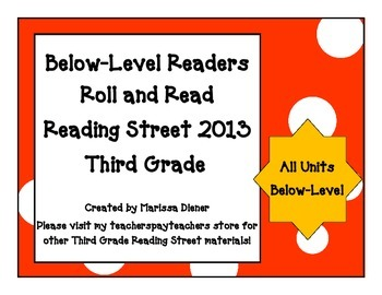Below Level Readers Roll and Read - Reading Street 2013 - 3rd Grade - All Units