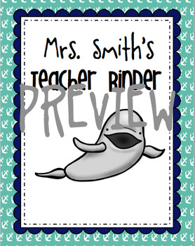 25 Beluga Whale Teacher Binder Covers EDITABLE
