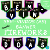 Bem-Vindos (as) Banner - Fogos de Artificio | Welcome Banner in Portuguese