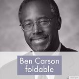Ben Carson Foldable - Black History Month