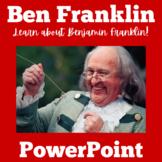 Benjamin Franklin PowerPoint  | Benjamin Franklin Activity