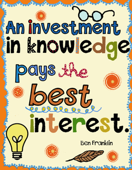Ben Franklin - An Investment in knowledge pays the best interest -poster