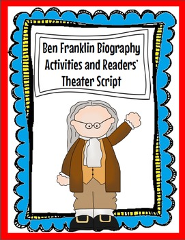 Ben Franklin Biography Activities and Readers' Theater