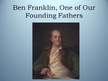 American Revolution: Founding Father, Ben Franklin
