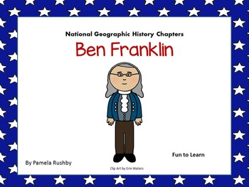 Ben Franklin January 17th - National Geographic History Chapter