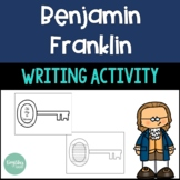 Ben Franklin Writing Activity