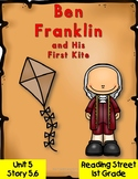 Ben Franklin and His First Kite 1st Grade Reading Street 2008 Unit 5 Story 6