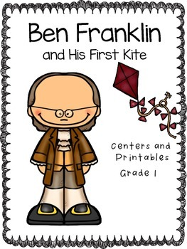 Ben Franklin and His First Kite, Centers and Printables
