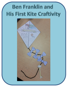 Ben Franklin and His First Kite Craftivity (Reading Street)