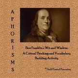 Ben Franklin's Aphorisms: Critical Thinking and Vocabulary Building