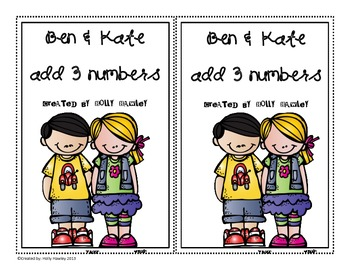 Ben & Kate Add 3 Numbers-an addition decodable book