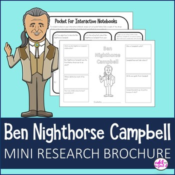 Ben Nighthorse Campbell Study Research Bio Brochure Interactive Notebook