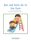 Ben and Kate Go to the Park: Early Sight Words and Phonics