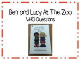 Ben and Lucy At The Zoo - Simple WHO questions