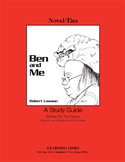 Ben and Me - Novel-Ties Study Guide