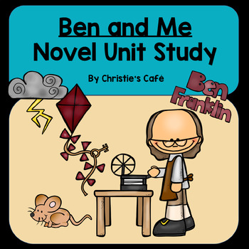 Ben and Me Novel Unit Study Guide