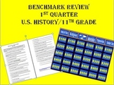 Benchmark 11th grade 1st Quarter Study Guide and Review Game (U.S. History)