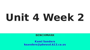 Benchmark 1st Grade Unit 4 Week 2 Slideshow