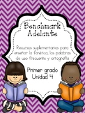 Benchmark Adelante First Grade Phonics, HFW and Spelling Resources Unit 4