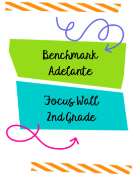Benchmark Adelante Focus Wall 2nd Grade