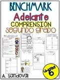 Benchmark Adelante SECOND GRADE UNIT 6 Comprehension Sheets