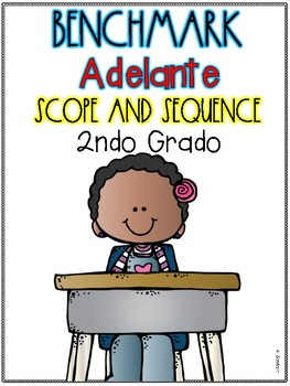 Benchmark Adelante Scope and Sequence for 2nd Grade