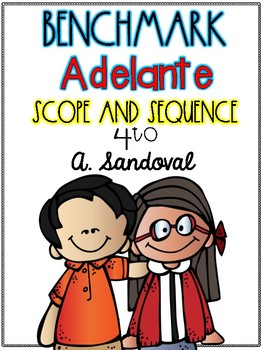 Benchmark Adelante Scope and Sequence for 4th GRADE