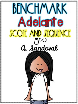 Benchmark Adelante Scope and Sequence for 5th GRADE