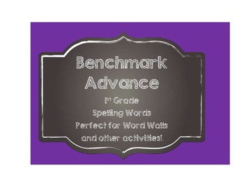 Benchmark Advance 1st (First) Grade Spelling Words-Chalkboard Style