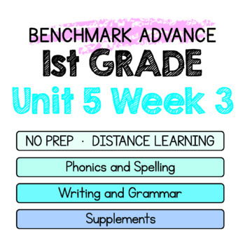 Benchmark Advance - 1st GRADE Unit 5 Week 3 - Thinking Maps & Activities