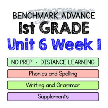 Benchmark Advance - 1st GRADE Unit 6 Week 1 - Thinking Maps & Activities