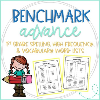 Benchmark 1st Grade Spelling, High Frequency, & Vocabulary Word Lists
