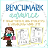 Benchmark 1st Grade Spelling, High Frequency, & Vocabulary