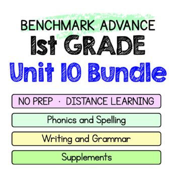 Benchmark Advance-1st Grade Unit 10 BUNDLE Week 1-3-Maps for Thinking & More