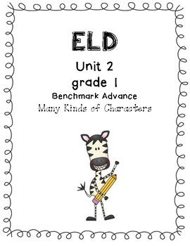 Benchmark Advance 1st Grade Unit 2 ELD Companion