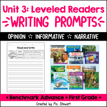 Benchmark Advance - First Grade - Unit 3, Leveled Readers Writing Prompts