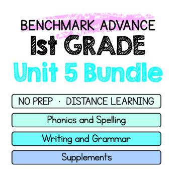 Benchmark Advance-1st Grade Unit 5 BUNDLE Week 1-3-Maps for Thinking &Activities