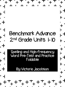 Benchmark Advance 2nd Grade Spelling & High-Frequency Word Pre-Test