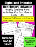 Benchmark Advance 2nd Grade Spelling Activities Units 1-10