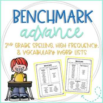 Benchmark 2nd Grade Spelling, High Frequency, and Vocabulary Word Lists